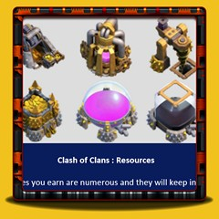 Clash of Clans - Resources